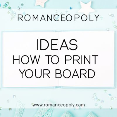 Ideas to Print Your Board