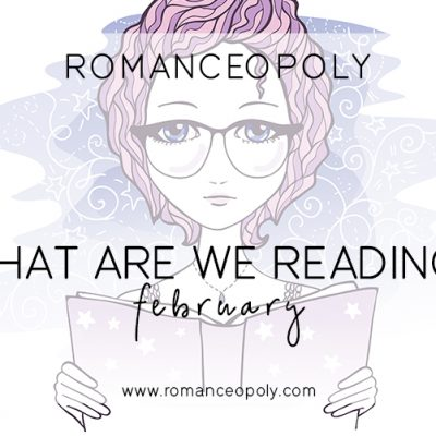 February TBR – What are WE Reading?